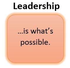 leadership-is-what-is-possible